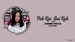 Jannine Weigel - ปากร้ายใจรัก (Pak Rai Jai Rak) (Thai/Rom/Eng) Lyric Video