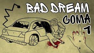Мост и ненависть к птицам   Bad Dream Coma   Раздел I Прождение на русском
