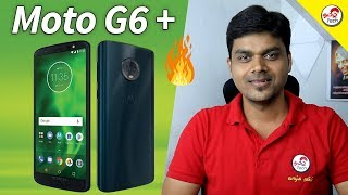 Motorola Moto G6 Plus , G6 & G6 Play | My opinion