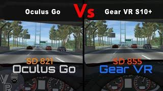 Overtake VR - Oculus Go Vs Gear VR/S10+ (Oculus Go/SD821)(Gear VR/SD855)