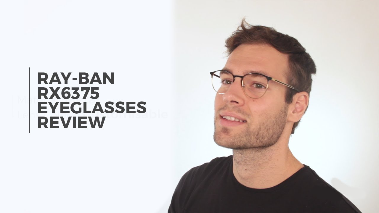 01b42fe58f1 Ray-Ban RX6375 Eyeglasses Review