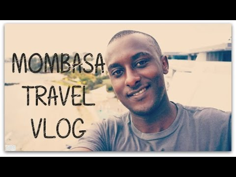 My Short Trip to Mombasa | Travel Vlog