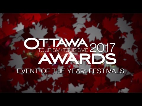 Ottawa Tourism Awards 2017: Event of the Year – Festival | Ottawa Tourism