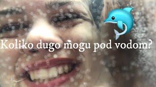 Koliko dugo mogu pod vodom? |AN NA
