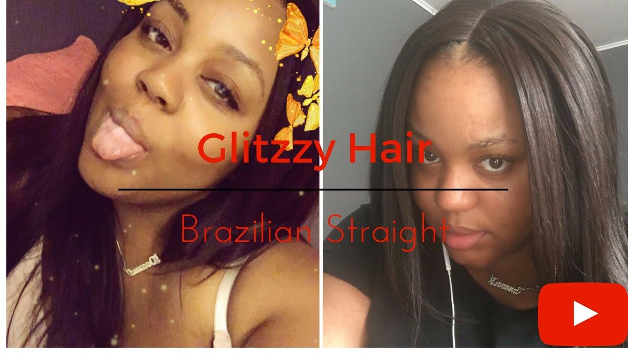 Glitzzy Hair Review Brazilian Straight Youtube