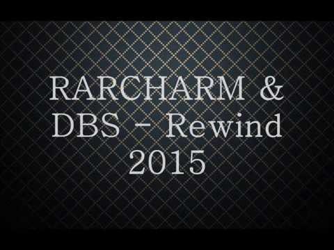 Rarcharm & DBS - REWIND (Prod By DBS)