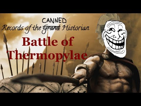 Canned Histories: Battle of Thermopylae