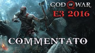 God of War [E3 2016]: Commentato