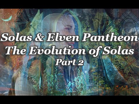 Dragon Age  - Solas + Elven Pantheon Theory - The Evolution of Solas - Part 2
