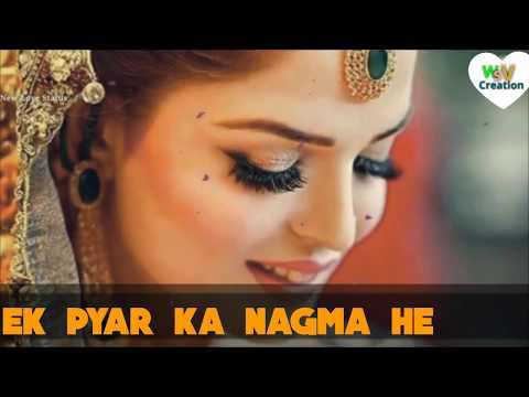 #💕💗Ek Pyar Ka Nagma He 💖- New Love Status 💏💖💜 || Whatsapp Status Video 2018