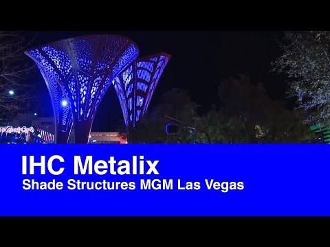 Shade Structures MGM Las Vegas door IHC Metalix