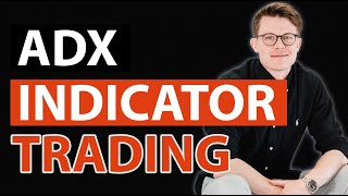 How To Use The ADX Indicator