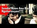 Download Mp3 Sendal Naon nu Bisa Ngahereuyan? - Tatarucingan Sunda Bodor Pisan (Mereun)