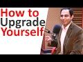 How to Upgrade Yourself  | In Urdu