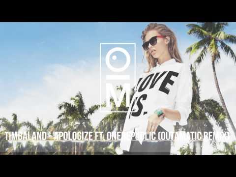 Timbaland - Apologize ft. OneRepublic (OutaMatic Remix) [ Deep House ]