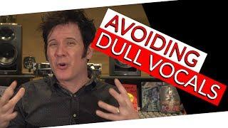 Avoiding Dull Vocals | FAQ Friday  - Warren Huart: Produce Like A Pro