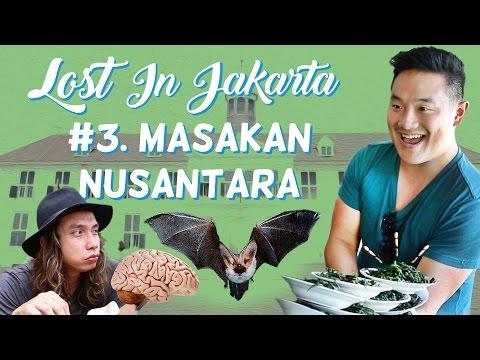 LOST IN JAKARTA #3: Masakan Nusantara (Awesome Eats Makan Otak & Kelelawar) feat. Gerry Girianza