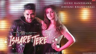 Ishare tere guru randhawa song download
