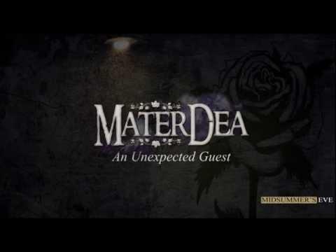 "[ M A T E R D E A - video with lyrics] - ""An Unexpected Guest"""