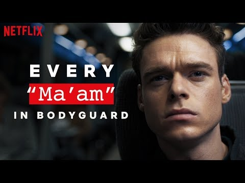 Bodyguard | Every Time Richard Madden Says Ma'am | Netflix