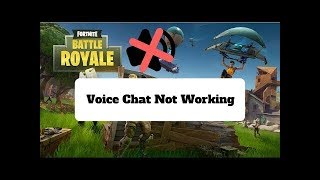 (EASY FIX) Fortnite Game Chat Not Working