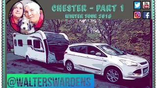 Chester Fairoaks Caravan and Motorhome Club - Part 1 #WinterTour2018