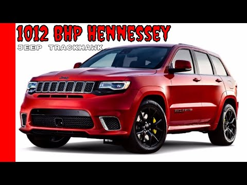 1012 BHP Hennessey Jeep Trackhawk HPE1000 Supercharged