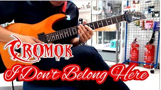 Cromok - I Don't Belong Here [Cover] by Steve Paul
