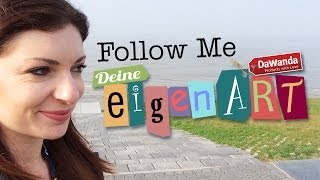 Follow Me // Deine eigenART Design Markt