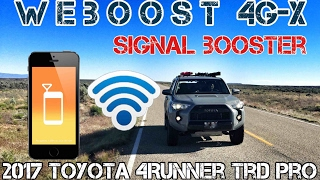 (Part16) 2017 4Runner TRD PRO Cement. WEBOOST 4G-X. Cellphone Reception Booster