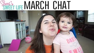 March Chit Chat | Potty Talk, House Updates, & Diet Overhaul