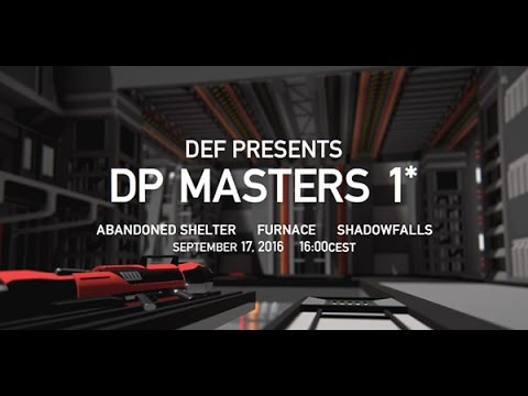 DP MASTERS 1* [ danskq vs. jorp - WB round1 @ furnace ]