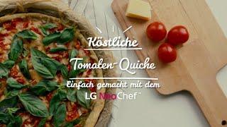 Tomaten-Quiche aus dem LG NeoChef [Rezept]