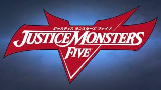 「JUSTICE MONSTERS FIVE」 PV