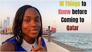10 things To Know Before Coming to Qatar
