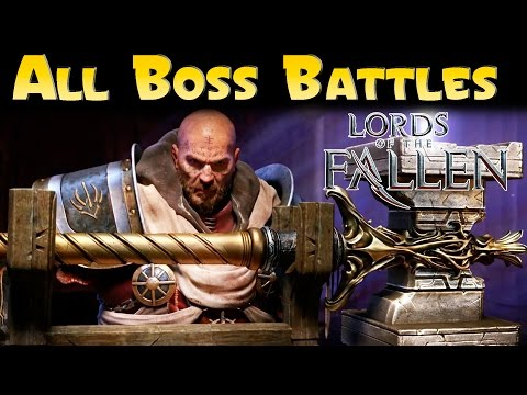 Lords Of The Fallen  All Boss Fights  Rogue Class Gameplay