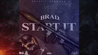 Brad - Start It (Official Audio)