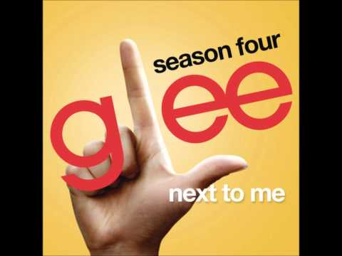 Glee - Next To Me (DOWNLOAD MP3+LYRICS)