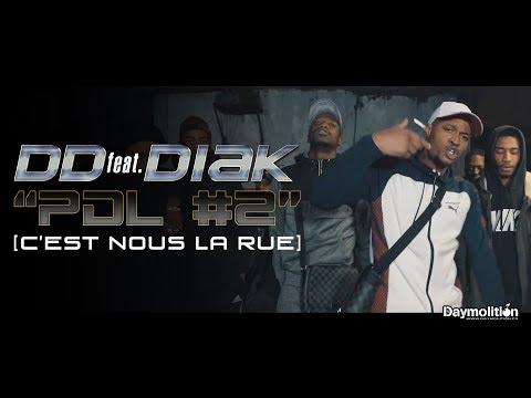 """DD (feat. DIAK) - """"PDL #2"""" (C'est nous la rue) I Daymolition"""