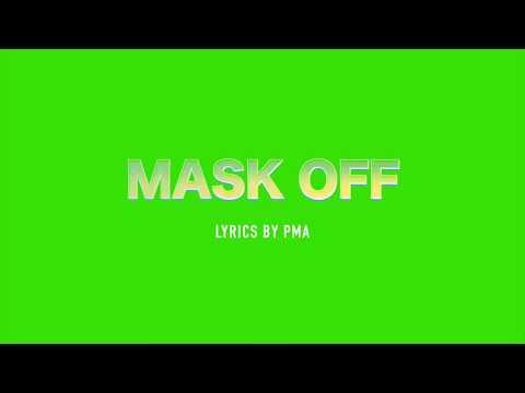 Future - Mask Off (Percocets Molly Percocets) lyrics + Original Audio