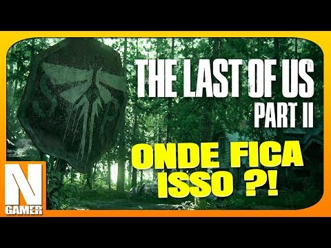 Descoberto o LOCAL onde o THE LAST OF US 2 deve se passar !! - Noberto Gamer