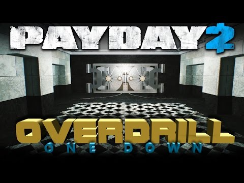 OVERDRILL - One Down [Payday 2 - First World Bank Loud - 84