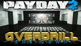OVERDRILL - One Down Payday 2 - First World Bank Loud - 84 Bags