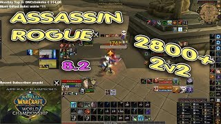 ASSASSINATION ROGUE ARENA 2800+ BfA 8.2 2v2 [Whaazz]
