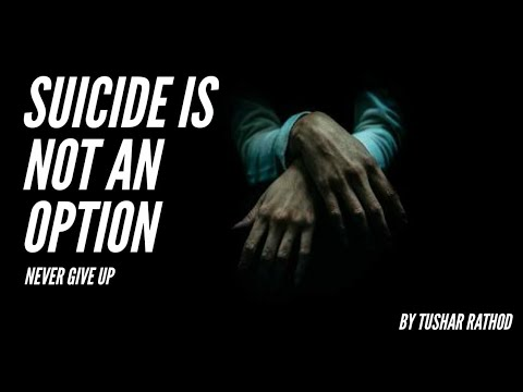 Why suicide is the best option