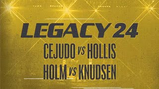 AXS TV Fights | Legacy 24: Cejudo vs. Hollis & Holm vs. Knudsen | August 16th