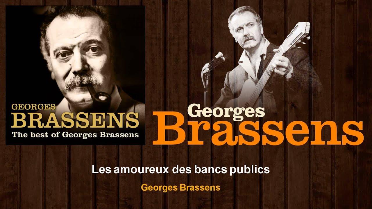Georges brassens les amoureux des bancs publics youtube - Les amoureux des bancs publics brassens ...