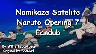 Namikaze Satellite(Naruto Opening 7) full English Fandub with lyrics~