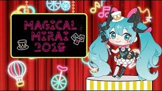 "Welcome to Hatsune Miku ""Magical Mirai 2019"" ! バーチャル・シンガー..."
