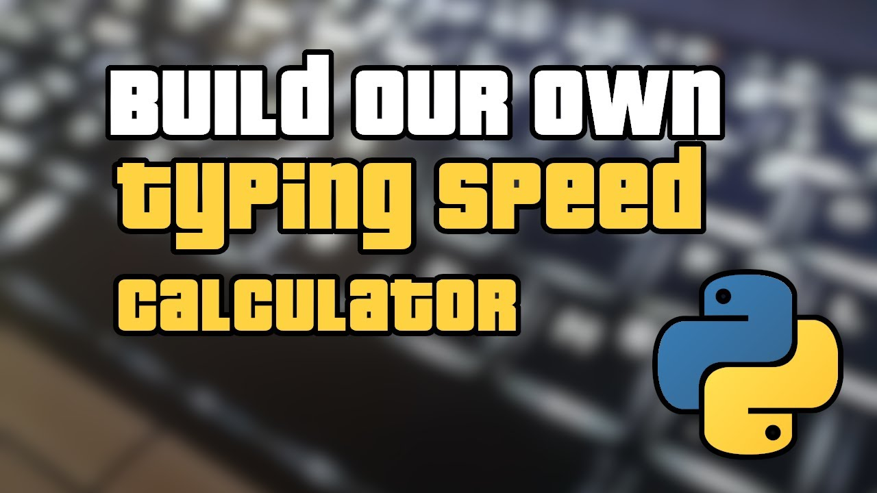 Build Your own Typing Speed Calculator using Python ( 15 lines )